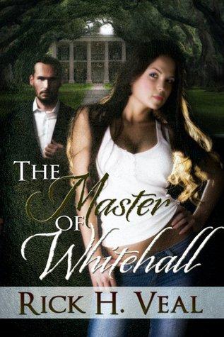 The Master of Whitehall - Katelyn's Chronicles