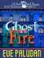 Ghost Fire (The Ghost Files...