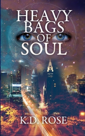 Heavy Bags of Soul by K.D. Rose