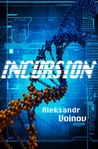 Incursion by Aleksandr Voinov