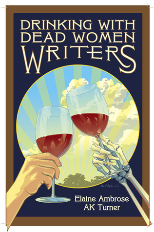 Drinking with Dead Women Writers(Drinking with Dead Writers) (ePUB)