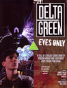 Delta Green: Eyes Only (Call of Cthulhu RPG)