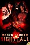 Nightfall by Robyn Bachar