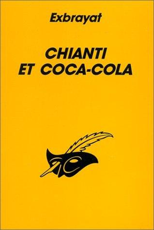 Chianti Et Coca Cola