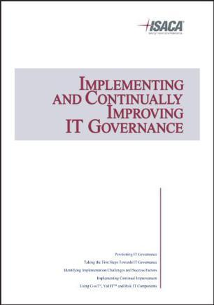 Implementing and Continually Improving IT Governance