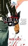 Venom Suria by Mazni Aznita