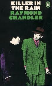 Image result for killer in the rain raymond chandler