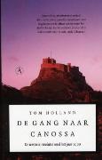 Ebook De gang naar Canossa: de westerse revolutie rond het jaar 1000 by Tom Holland read!