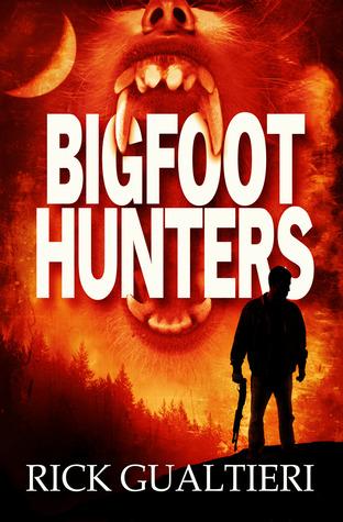 Bigfoot Hunters (Tales of the Crypto-Hunter, #1)