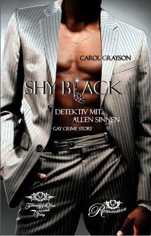 Shy Black - Detektiv mit allen Sinnen