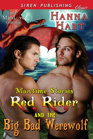 Red Rider and the Big Bad Werewolf by Hanna Hart