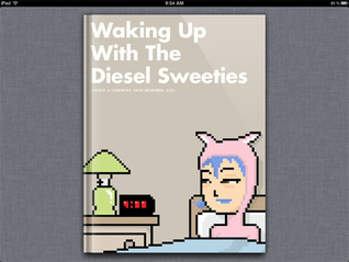 Waking Up With The Diesel Sweeties by Richard Stevens III