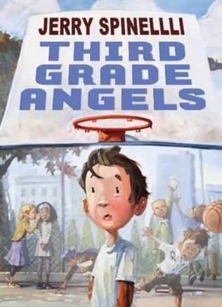 third grade angels by jerry spinelli rh goodreads com 4th Grade Fiction Books 4th Grade Fiction Books