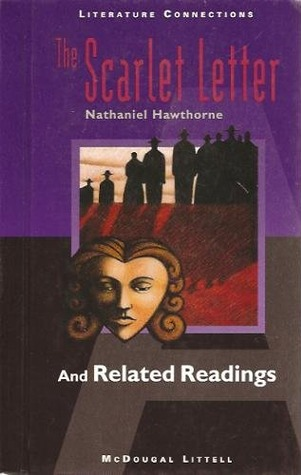 The Scarlet Letter and Related Readings