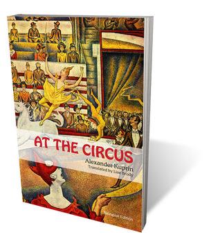 At the Circus by Aleksandr Kuprin