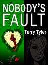 Nobody's Fault