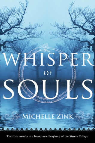 Whisper of Souls (Prophecy of the Sisters Novella #1)