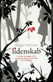 Lidenskab(The Wolves of Mercy Falls  2)