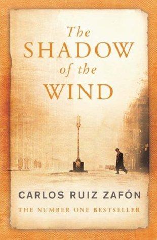 The Shadow Of The Wind(El cementerio de los libros olvidados 1)