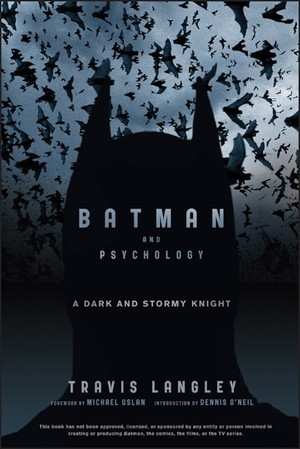 Batman and psychology a dark and stormy knight by travis langley 13838389 fandeluxe Images
