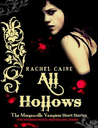 All Hallows (The Morganville Vampires, #6.6)