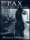 Pax in the Land of Women (The Ginecean Chronicles, #2)