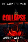 Collapse (New America, #1)