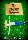 My Paper Heart (My Paper Heart, #1)