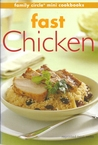 Fast Chicken (mini cookbook series)