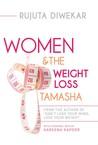 Women & The Weight Loss Tamasha