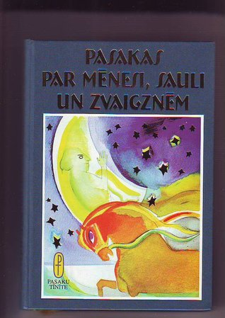 Pasakas par Mēnesi, Sauli un zvaigznēm...