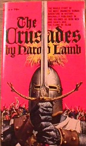 The Crusades by Harold Lamb