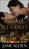 Private Pleasures (Private, #3)