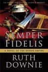 Semper Fidelis (Gaius Petreius Ruso, #5)