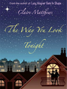 The Way You Look Tonight by Claire Matthews