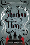 Shadow and Bone (The Grisha, #1)