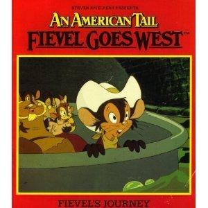 Steven Spielberg Presents an American Tail Fievel Goes West: Fievel's Journey