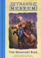 The Midnight Ride(Strange Museum 1)