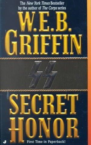 Secret Honor by W.E.B. Griffin