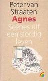 Agnes - scènes uit een slordig leven