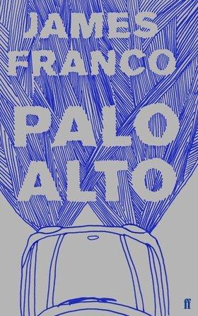 Palo Alto by James Franco