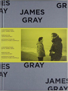 James Gray; Conversations with James Gray