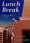 Lunch Break by Quent Cordair