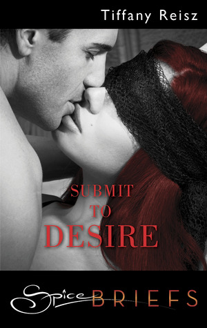 Submit to Desire (The Original Sinners, #0.5)