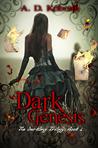 Dark Genesis (The Darkling Trilogy, #1)