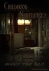 Childhood Nightmares by Nina D'Arcangela