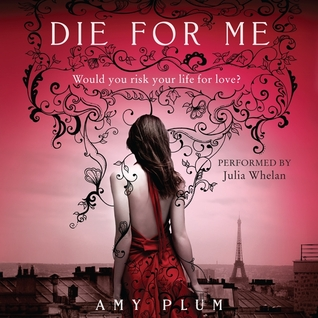 Die for Me (Revenants, #1)