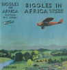 Biggles in Africa by W.E. Johns