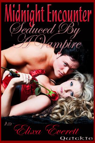 Midnight Encounter (Seduced By A Vampire)