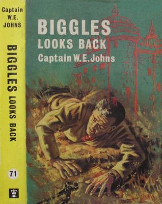 Biggles Looks Back